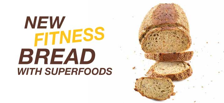 New fitness bread, with superfoods